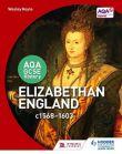 AQA GCSE History: Elizabethan England c1568-1603