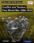 AQA GCSE History: Conflict and Tension: First World War 1894-1918