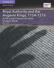 2A Royal Authority and the Angevin Kings, 1154-1216