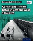 AQA GCSE History: Conflict and Tension between East and West, 1945-1972