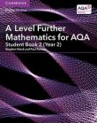 A-Level Further Mathematics for AQA Student Book 2 (Year 2)