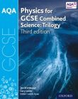 AQA Physics for GCSE Combined Science: Trilogy
