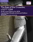 1A The Age of the Crusades, c1071-1204