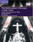 2C The Reformation in Europe, c1500-1564